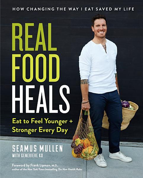 Download Real Food Heals Book