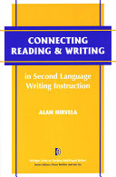 Connecting Reading & Writing in Second Language Writing Instruction