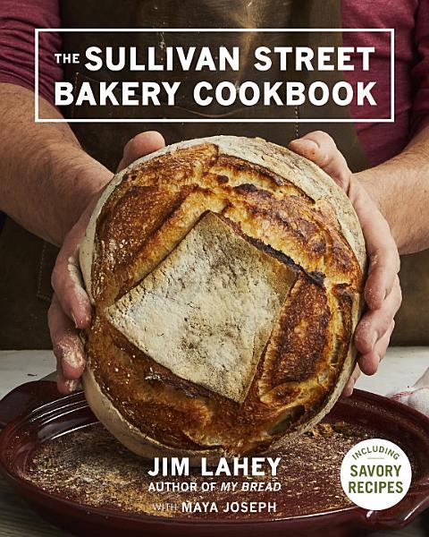 Download The Sullivan Street Bakery Cookbook Book
