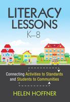 Literacy Lessons  K   8 PDF