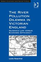 The River Pollution Dilemma in Victorian England PDF