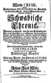 Schwäbische Chronick: Worinnen zu finden ist, was sich von Erschaffung der Welt an bisß auf das Jahr 1596. in Schwaben, denen benachbarten Gegenden, auch vieler anderer Orten, zugetragen ...