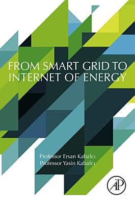 From Smart Grid to Internet of Energy PDF