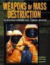 Weapons of Mass Destruction: Chemical and biological weapons