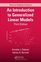 An Introduction to Generalized Linear Models, Third Edition: Edition 3