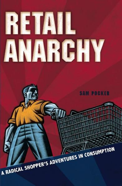 Download Retail Anarchy Book