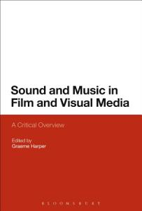 Sound and Music in Film and Visual Media PDF