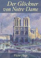 Victor Hugo  Der Gl  ckner von Notre Dame PDF