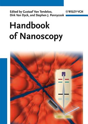 Handbook of Nanoscopy  2 Volume Set PDF