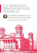 C H Spurgeon s Sermons Beyond  Volume 63 PDF