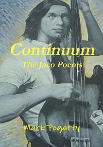 Continuum  The Jaco Poems PDF