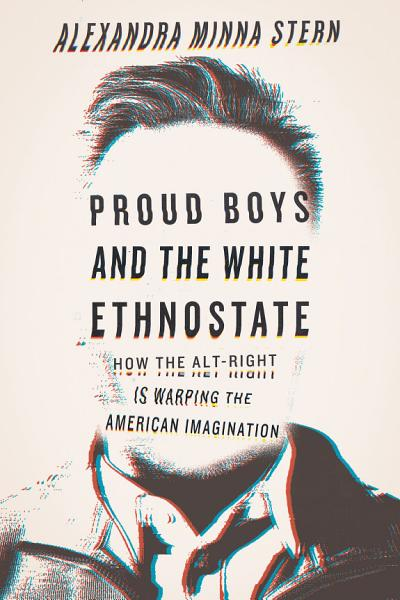 Download Proud Boys and the White Ethnostate Book