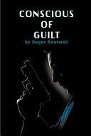 Conscious of Guilt