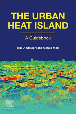 The Urban Heat Island