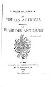Les vieilles actrices: Le musée des antiques