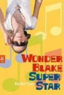 Wonder Blake Superstar