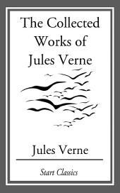 The Collected Works Of Jules Verne