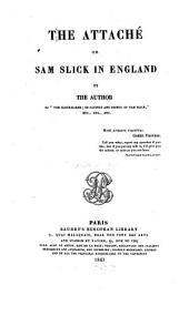 The Attaché Or Sam Slick in England: Volume 2