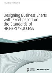 Designing Business Charts with Excel based on the standards of HICHERT