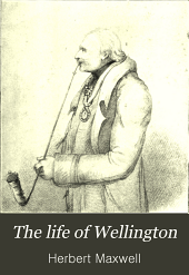 The life of Wellington: The restoration of the martial power of Great Britain, Volume 2