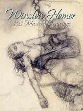 Winslow Homer: 121 Master Drawings