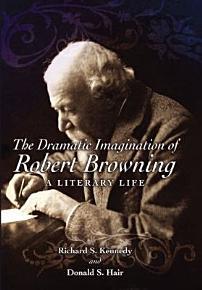 The Dramatic Imagination of Robert Browning PDF