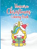 Unicorn Christmas Coloring Book