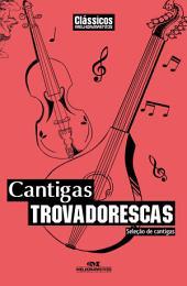 Cantigas Trovadorescas: Seleção de cantigas