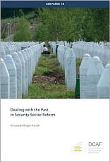 Dealing with the Past in Security Sector Reform PDF