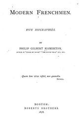 Modern Frenchmen: Five Biographies