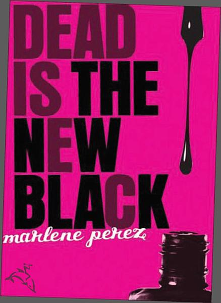 Download Dead Is the New Black Book