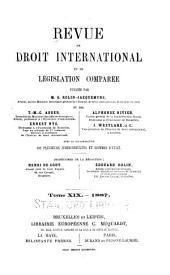 Revue de droit international et de législation comparée: Volume19