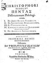 Pentas dissertationum philologicarum: Accessit Friderici Heinii ... dissertatio de probatione quae olim per ignem et aquam, cum ferventem, tum frigidam, fieri solebat