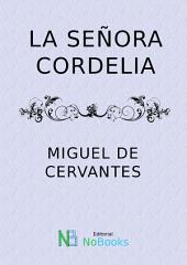 La señora Cordelia
