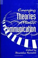 Emerging Theories of Human Communication PDF