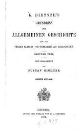 Grundriss der allgemeinen Geschichte für die oberen Klassen von Gymnasien und Realschulen: Band 3