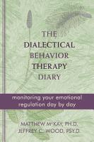The Dialectical Behavior Therapy Diary PDF