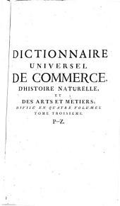 Dictionnaire universel de commerce: P-Z
