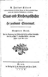 Von der Regierung der Oesterreich-Habspurgischen Landesfürsten bis zu Karl V. römischen Kaiser, oder vom Jahre 1396 bis 1520