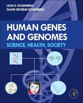Human Genes and Genomes: Science, Health, Society