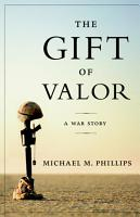 The Gift of Valor PDF