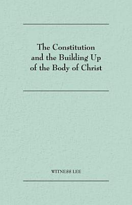 The Constitution and the Building Up of the Body of Christ PDF