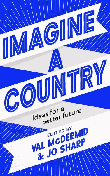 Download Imagine A Country Book