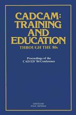 CADCAM: Training and Education through the '80s