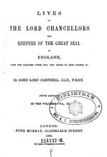 Lives of the Lord Chancellors and Keepers of the Great Seal of England  From the Earliest Times Till the Reign of King George IV PDF