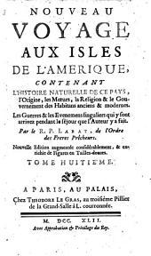 Nouveau voyage aux isles de l'Amerique ... Nouv. ed. augm: Volume8