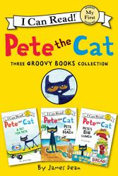Pete The Cat Three Groovy Books Collection Book PDF
