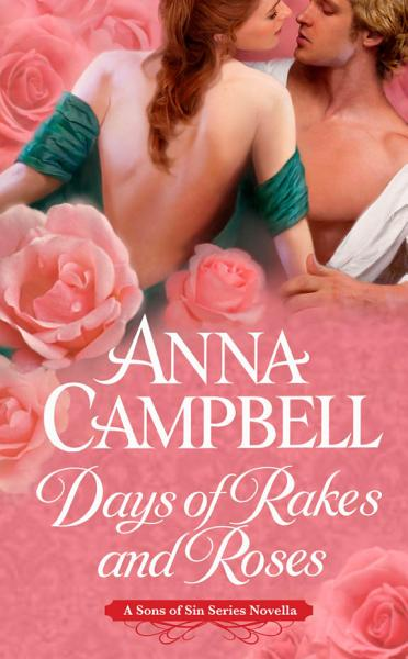 Download Days of Rakes and Roses Book