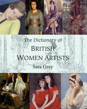 The Dictionary of British Women Artists PDF