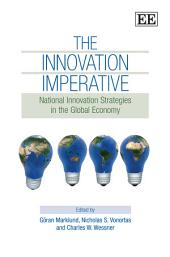 Innovation Imperative: National Innovation Strategies in the Global Economy